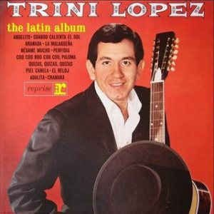 LP - Trini Lopez ‎– The Latin Album