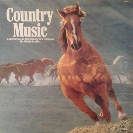 LP - The Midnight Ramblers ‎– Country Music - 51 Supersucessos Da Música Country Norte-Americana
