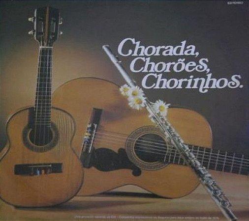 LP - Chorada, Chorões, Chorinhos (Vários Artistas)