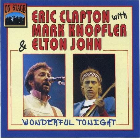 CD - Eric Clapton With Mark Knopfler & Elton John – Wonderful Tonight -  IMPORTADO
