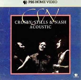 Crosby, Stills & Nash – Acoustic