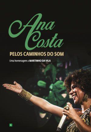 ANA COSTA - PELOS CAMINHOS DO SOM (AO VIVO)