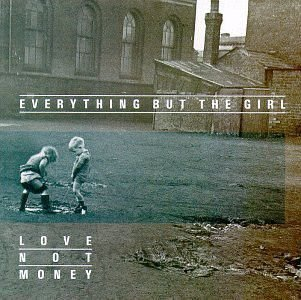 CD - Everything But The Girl – Love Not Money (Sem contracapa)