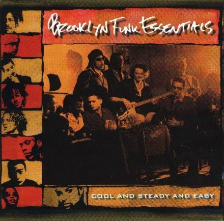 Brooklyn Funk Essentials – Cool And Steady And Easy