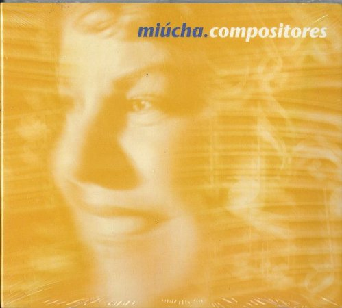 CD - Miucha – Compositores ( sem contracapa )