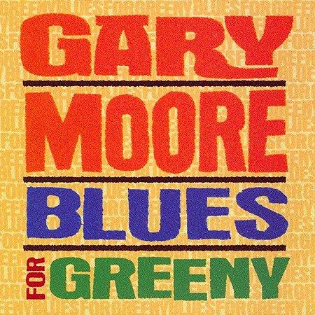 CD - Gary Moore – Blues For Greeny - IMP