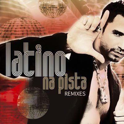 Latino – Na Pista Remixes