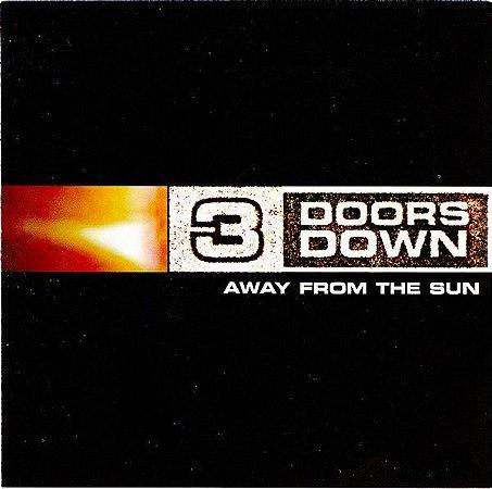 CD - 3 Doors Down – Away From The Sun