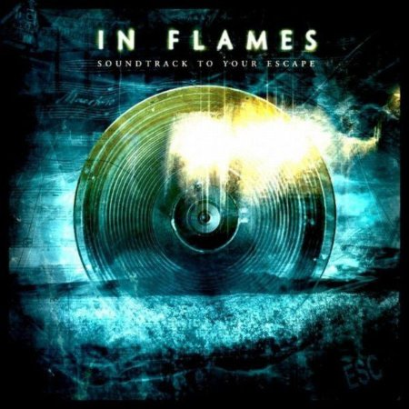 In Flames ‎– Soundtrack To Your Escape
