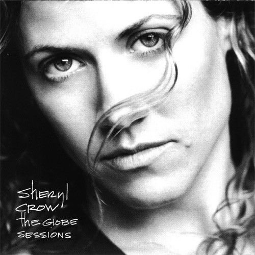 CD - Sheryl Crow – The Globe Sessions