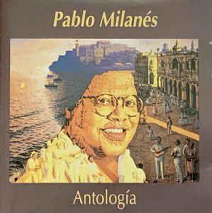 CD - Pablo Milanés – Antología - IMP