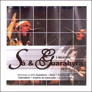 CD - Sá & Guarabyra – O Melhor De Sá & Guarabyra Ao Vivo