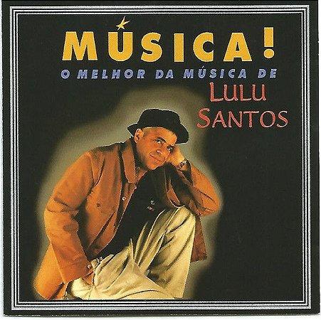 CD - Lulu Santos – Música! O Melhor Da Música De Lulu Santos