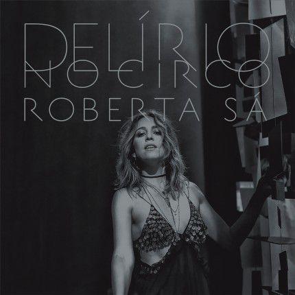 Roberta Sá – Delírio No Circo (Lacrado)
