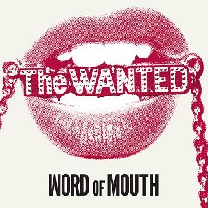 CD - The Wanted – Word Of Mouth