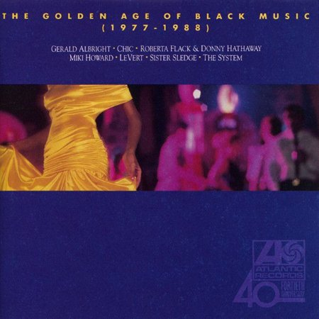Various – The Golden Age Of Black Music (1977-1988)