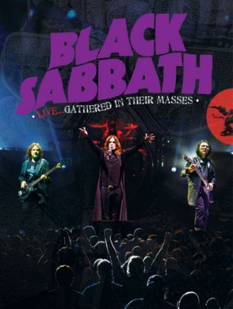 Black Sabbath Live... Gathered In Their Masses