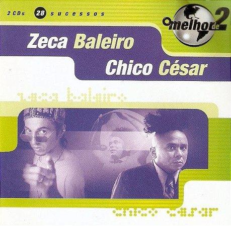 Zeca Baleiro / Chico César – O Melhor De 2