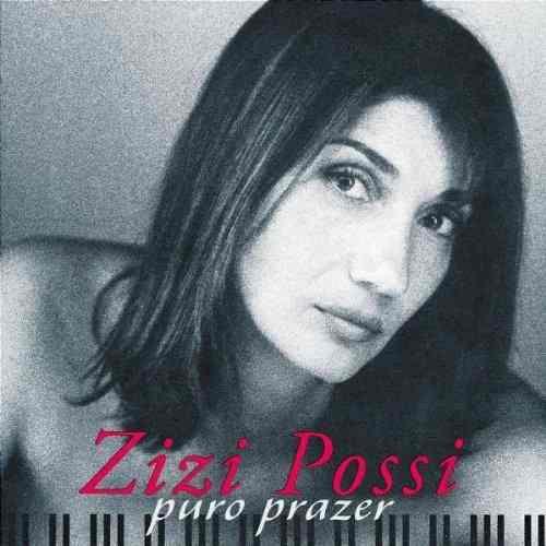 Zizi Possi - Puro Prazer