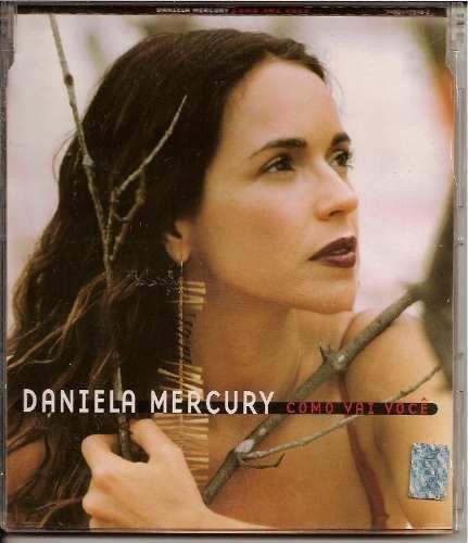CD - Daniela Mercury – Como Vai Você (Single)