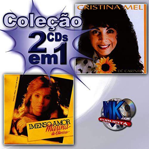 Cristina Mel ( Coleção 2 cds em 1 ) - Dê Amor / Imenso Amor