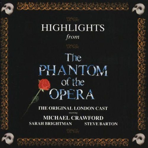 Andrew Lloyd Webber ‎– Highlights From The Phantom Of The Opera - The Original London Cast