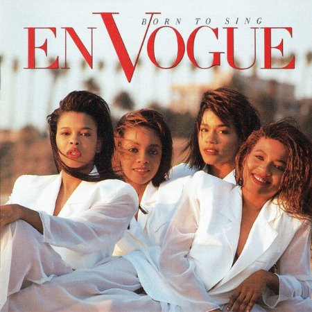 En Vogue ‎– Born To Sing