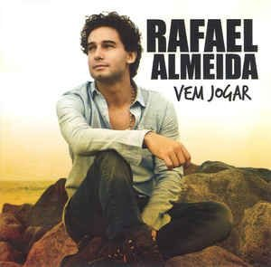 CD - Rafael Almeida – Vem Jogar