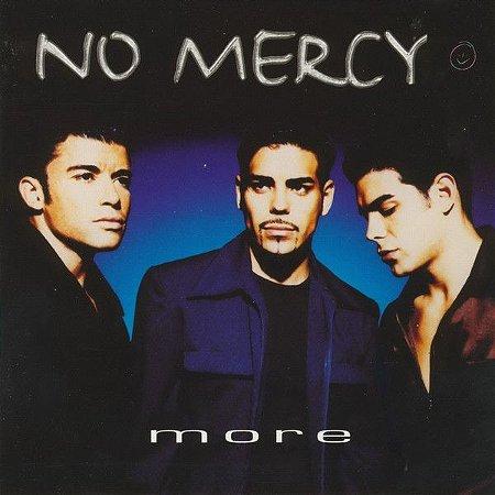 CD - No Mercy – More