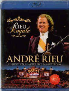 Blu-ray - André Rieu – Rieu Royale (Coronation Concert Live In Amsterdam) -  ( NOVO/ PROMO )