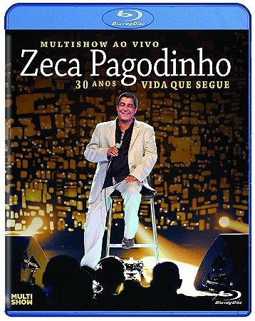 Blu-ray -  Zeca Pagodinho - Multishow ao Vivo - 30 Anos - Vida Que Segue  ( NOVO/ PROMO )