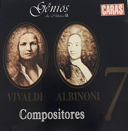 CD - Compositores - 7 Vivaldi / Albiboni (Coleção Gênios da Música ll)