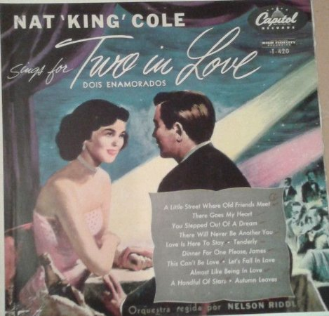 LP - Nat King Cole – Sings For Two In Love