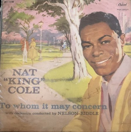 LP - Nat King Cole – To Whom It May Concern