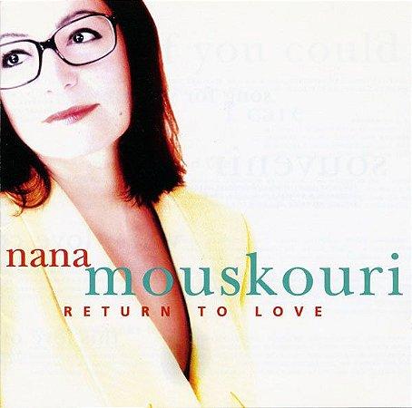 CD - Nana Mouskouri – Return To Love - IMP