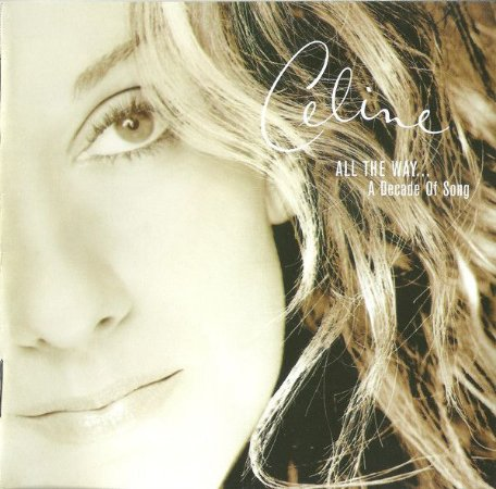 CD - Celine Dion – All The Way... A Decade Of Song