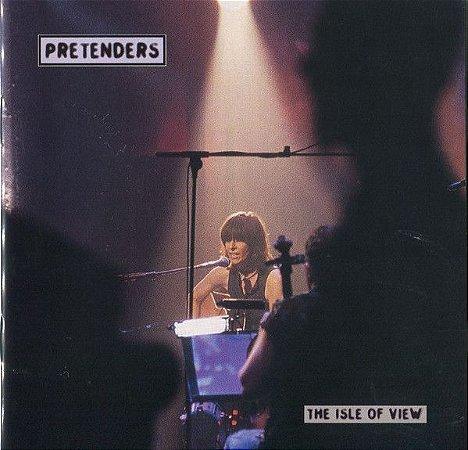 CD - Pretenders* – The Isle Of View - IMP
