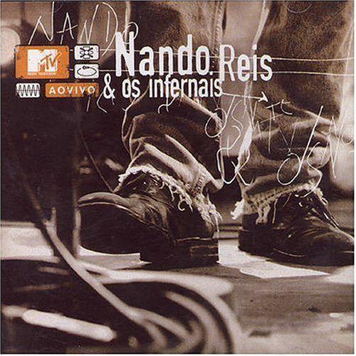 Nando Reis & Os Infernais – MTV Ao Vivo