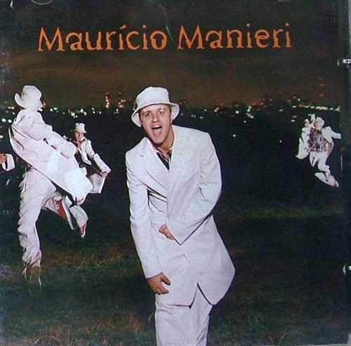 CD - Maurício Manieri – A Noite Inteira