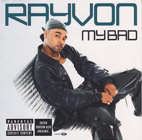 CD - Rayvon – My Bad - IMP