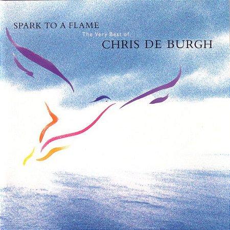 CD - Chris de Burgh – Spark To A Flame (The Very Best Of Chris De Burgh) - IMP