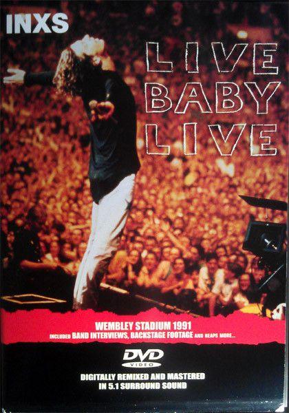 INXS – Live Baby Live