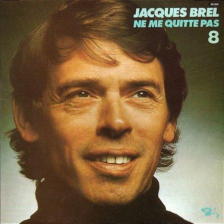 LP - Jacques Brel – Ne Me Quitte Pas