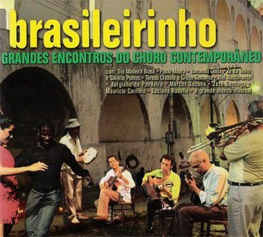DVD - Brasileirinho - Grandes Encontros Do Choro Contemporâneo - PREÇO PROMOCIONAL