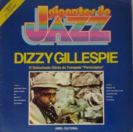 "LP - Dizzy Gillespie – O Debochado Gênio Do Trompete ""Periscópico"""