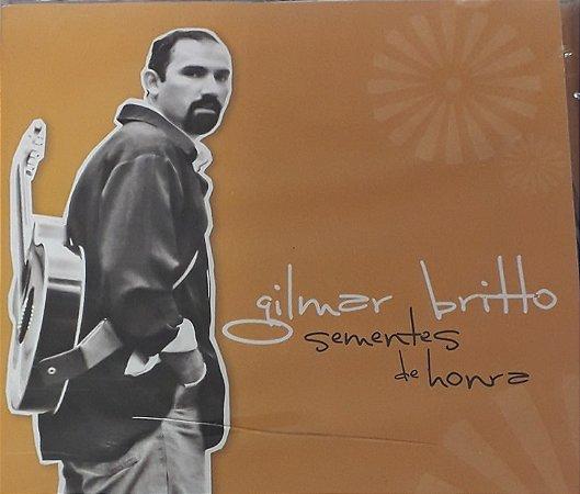 Gilmar Britto - Sementes de Honra - Ao Vivo (Lacrado)