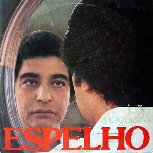 LP - João Nogueira – Espelho