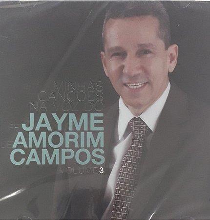 CD - Pr. Jayme de Amorim Campos - Minhas Canções na voz de - Volume 3