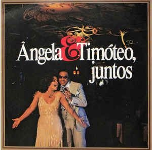 LP - Ângela & Timóteo – Juntos