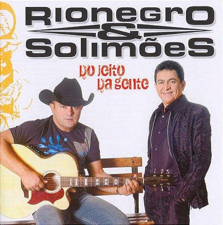 CD - Rionegro & Solimões – Do Jeito Da Gente - Lacrado